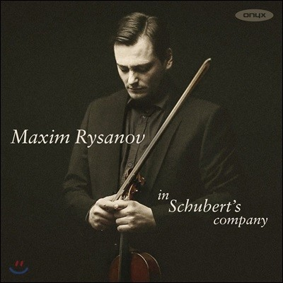 Maxim Rysanov 비올라로 연주하는 슈베르트: 교향곡 5번, 아르페지오네 소나타, 바이올린 소나타 3번 - 막심 리자노프