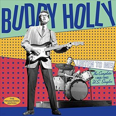 Buddy Holly - Listen To Me! The Complete 1956-1962 U.S. Singles