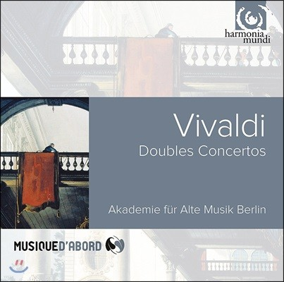 Akademie fur Alte Musik Berlin 비발디: 이중 협주곡 RV 535, RV 531, RV 522 & 합주 협주곡 RV 156, RV 574 - 베를린 고음악 아카데미 (Vivaldi: Double Concertos)