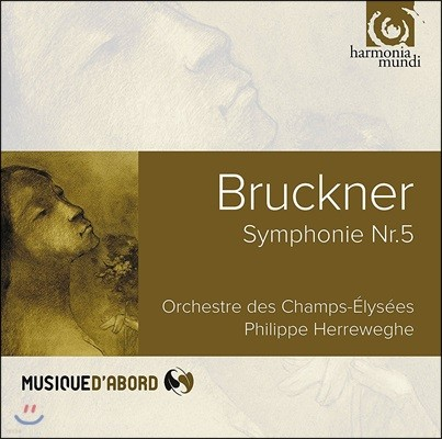 Philippe Herreweghe 브루크너: 교향곡 5번 - 샹젤리제 오케스트라, 필립 헤레베헤 (Bruckner: Symphony No.5)