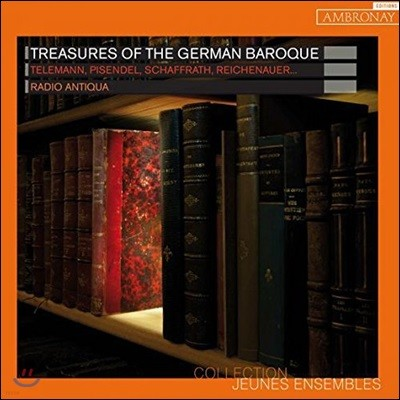 Radio Antiqua 독일 바로크의 보물 - 텔레만 / 샤프라트 / 피젠델: 트리오 소나타, 협주곡 외 (Treasures of the German Baroque - Telemann / Pisendel / Schaffrath / Reichenauer)
