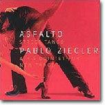 Pablo Ziegler - Asfalto/Street Tango