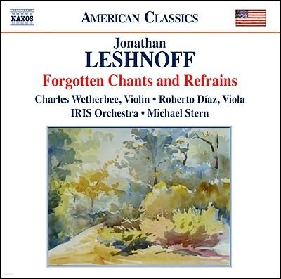 조나단 레쉬노프: 교향곡 1번 '잊어버린 찬가', 이중 협주곡 (Jonathan Leshnoff: Forgotten Chants and Refrains)