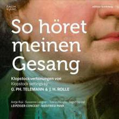 텔레만 & 롤레: 클롭슈토크 시에 의한 성악 작품들 (Klopstock settings by Telemann and Rolle) - Siegfried Pank