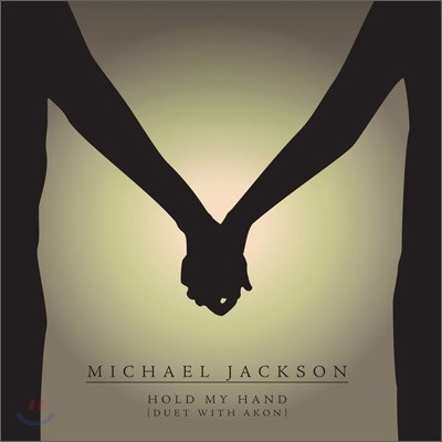 Michael Jackson - Hold My Hand (Duet With Akon)