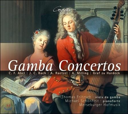 Thomas Fritzsch 비올라 다 감바 협주곡: 아벨 / J.C. 바흐 / 래첼 / 밀링 / 그라프 추 하르데크 - 토마스 프리츠쉬 (Gamba Concertos: Abel / J.C. Bach / Raetzel / Milling / Graf zu Hardeck)