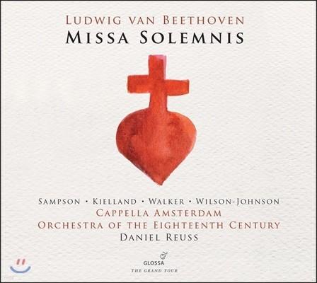 Daniel Reuss / Carolyn Sampson 베토벤: 장엄 미사 - 캐롤린 샘슨, 18세기 오케스트라, 다니엘 러스 (Beethoven: Missa Solemnis Op.123)