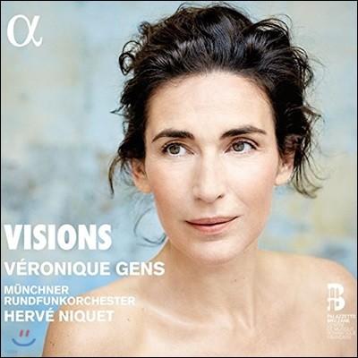 Veronique Gens 베로니크 장이 부르는 프랑스 아리아집 (Visions)