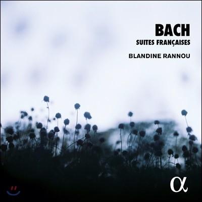 Blandine Rannou 바흐: 프랑스 모음곡 [하프시코드] (Bach: French Suites Nos. 1-6, BWV812-817) 블랑딘 라누