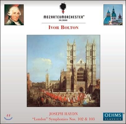 Ivor Bolton 하이든: 런던 교향곡 102번, 103번 - 모차르테움 오케스트라, 아이버 볼튼 (Haydn: London Symphonies Nos.102 & 103)