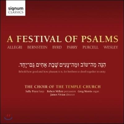 Temple Church Choir 시편 축제: 알레그리 / 번스타인 / 버드 / 패리 / 퍼셀 / 웨슬리 - 템플 처치 합창단 (A Festival of Psalms - Allegri / Bernstein / Byrd / Parry / Purcell / Wesley)