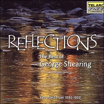 George Shearing (조지 쉐링) - Reflections (1992~1998)