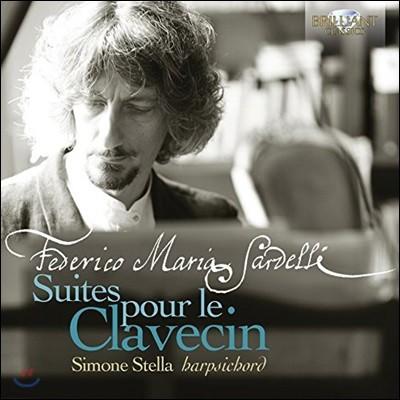 Simone Stella 페데리코 마리아 사르델리: 클라브생[하프시코드]을 위한 모음곡 - 시모네 스텔라 (Federico Maria Sardelli: Suites pour le Clavecin)