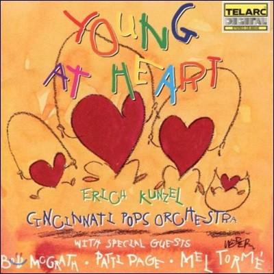 Erich Kunzel 영 앳 하트 - 에리히 쿤젤, 신시내티 팝스 오케스트라 (Young at Heart)