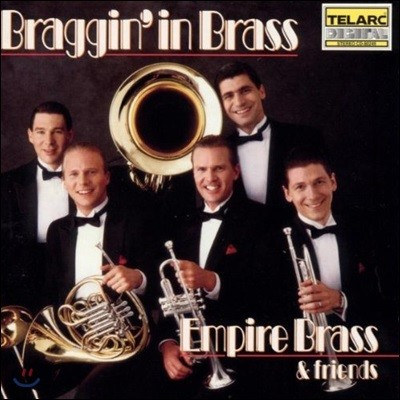 Empire Brass & Friends 엠파이어 브라스가 연주하는 듀크 엘링튼, 팻츠 월러, 젤리 롤 모턴, 콜 포터 (Braggin' in Brass - Music of Duke Ellington, Fats Waller, Jelly Roll Morton & Cole Porter)