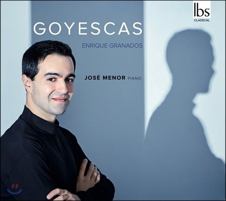 Jose Menor 그라나도스: 고예스카스 - 호세 메노르 (Grandos: Goyescas)