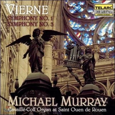 Michael Murray 루이 비에른: 교향곡 1, 3번 - 마이클 머레이 (Louis Vierne: Organ Symphonies)