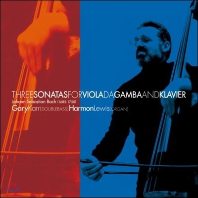 Gary Karr 게리 카 - 바흐: 비올라 다 감바 소나타 1, 2번 (Bach : Viola Da Gamba Sonatas)
