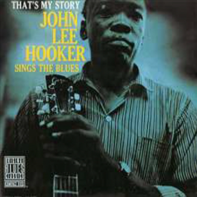 John Lee Hooker - That's My Story: John Lee Hooker Sings The Blues (Limited Edition)(180G)(LP)