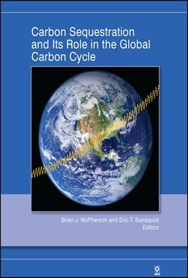 Carbon Sequestration and Its Role in the Global Carbon Cycle
