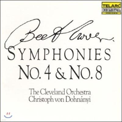 Christoph von Dohnanyi 베토벤: 교향곡 4번, 8번 - 클리블랜드 오케스트라, 크리스토프 폰 도흐나니 (Beethoven: Symphony Op.60 & Op.93)
