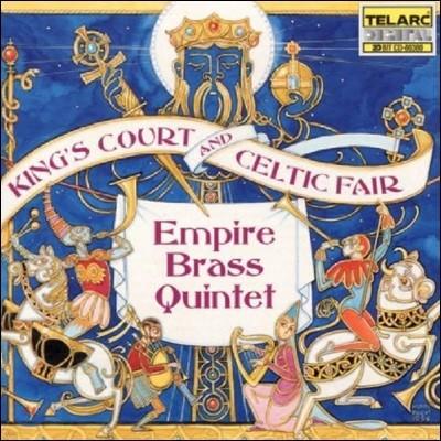 Empire Brass Quintet 왕의 궁정과 켈트 족의 축제 - 엠파이어 브라스 퀸텟 (King's Court and Celtic Fair)