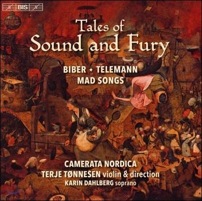 Camerata Nordica 소리와 분노의 이야기 - 비버 / 텔레만 (Tales of Sound and Fury - Biber / Telemann: Mad Songs) 카메라타 노르디카, 테리에 톤네센