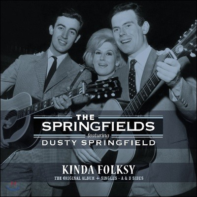 The Springfields Featuring Dusty Springfield (스프링필드 피쳐링 더스티 스프링필드) - Kinda Folksy [LP]