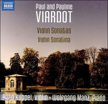Reto Kuppel 폴린 & 폴 비아르도: 바이올린 소나타, 소나티나 - 레토 쿠펠, 볼프강 만츠 (Paul and Pauline Viardot: Violin Sonatas & Sonatina)
