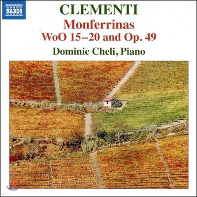 Dominic Cheli 클레멘티: 피아노 작품집 - 몬페리나스 (Clementi: Monferrinas, Woo15-20 & Op.49) 도미닉 첼리
