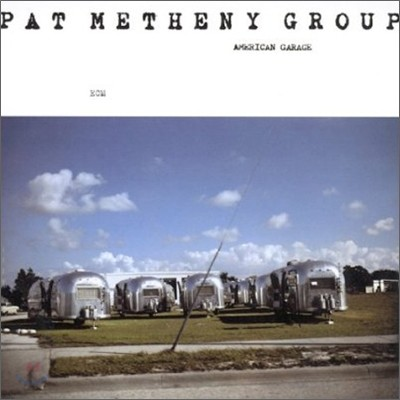 Pat Metheny Group - American Garage [LP]