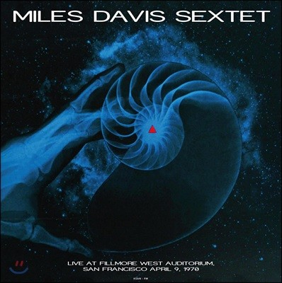 Miles Davis Sextet (마일즈 데이비스 색스텟) - Live at Fillmore West Auditorium. San Francisco April 9, 1970 [2 LP]
