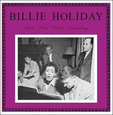Billie Holiday (빌리 홀리데이) - Rare West Coast Recordings [LP]