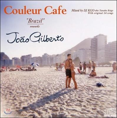 Couleur Cafe - Brazil Meets Joao Gilberto: Mixed by DJ KGO (쿨레르 카페 시리즈 - 브라질 미츠 주앙 질베르투)