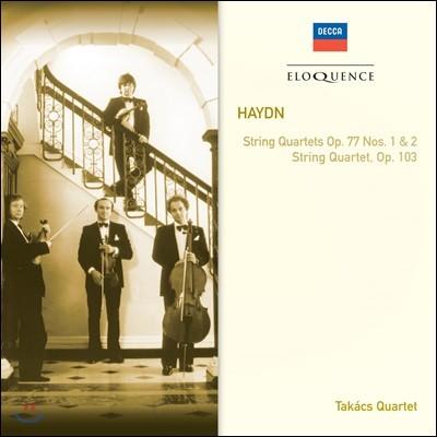 Takacs Quartet 하이든: 최후의 현악 사중주집 - 타카치 콰르텟 (Haydn: String Quartets Op.77 Nos.1 & 2, Op.103)