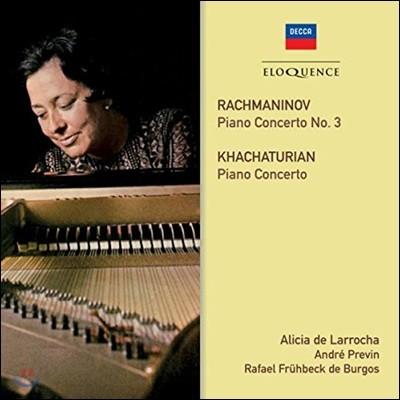 Alicia De Larrocha 라흐마니노프: 피아노 협주곡 3번 / 하차투리안: 피아노 협주곡 - 알리시아 데 라로차, 라파엘 프뤼벡 데 부르고스, 앙드레 프레빈 (Rachmaninov / Khachaturian: Piano Concertos)