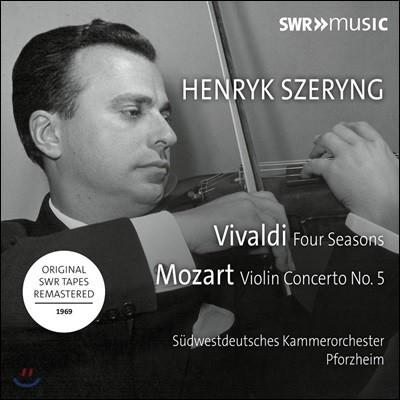 Henryk Szeryng 비발디: 사계 / 모차르트: 바이올린 협주곡 5번 - 헨릭 셰링, 포츠하임 남서독일 실내 관현악단 (Vivaldi: Four Seasons / Mozart: Violin Concerto KV219)