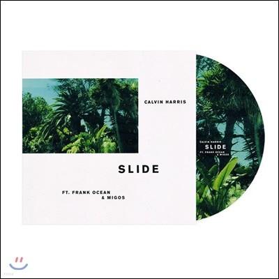 Calvin Harris (캘빈 해리스) Ft. Frank Ocean & Migos - Slide [픽쳐 디스크 LP]