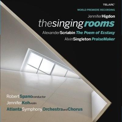 제니퍼 히그돈 : 노래하는 방들 외 (세계최초녹음) - 스파노, 제니퍼 고