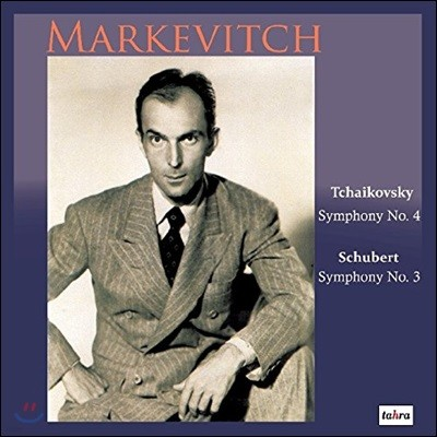 Igor Markevitch 차이코프스키: 교향곡 4번 / 슈베르트: 교향곡 3번 - 이고르 마르케비치, 라이프치히 게반트하우스 오케스트라 (Tchaikovsky / Schubert: Symphony)
