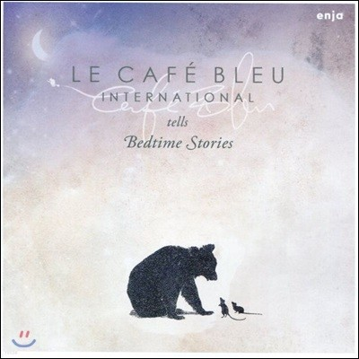 Le Cafe Bleu International (르 카페 블루 인터내셔널) - Tells Bedtime Stories