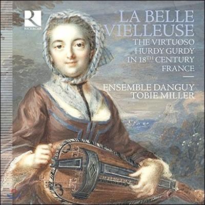 Ensemble Danguy 교현금을 타는 여인 - 18세기 프랑스 허디거디 명인들 (La Belle Vielleuse - The Virtuoso Hurdy Gurdy in 18th Century France)