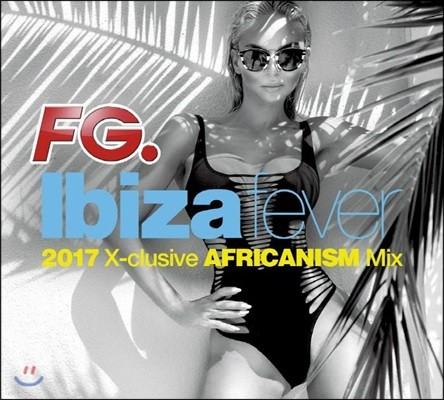 이비사 피버 2017 (Ibiza Fever 2017)