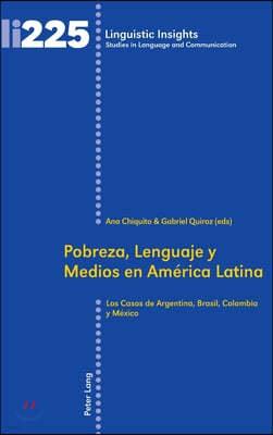 Pobreza, lenguaje y medios en America Latina