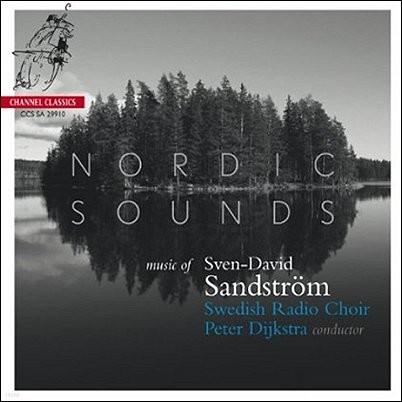 Swedish Radio Choir 잔드스트룀 : 무반주 합창곡집 (Sandstrom: Nordic Sounds Vol.1)