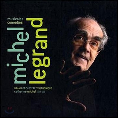 Michel Legrand - Musicales Comedies