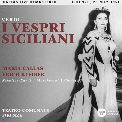 Maria Callas / Erich Kleiber 베르디: 시칠리아의 저녁기도 - 마리아 칼라스, 에리히 클라이버 / 1951년 피렌체 테아트로 코뮤날레 실황 (Verdi: I Vespri Siciliani)