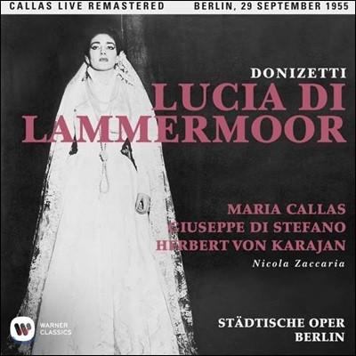 Maria Callas / Giuseppe di Stefano 도니제티: 람메르무어의 루치아 - 마리아 칼라스, 주세페 디 스테파노 / 1955년 베를린 실황 (Donizetti: Lucia di Lammermoor)