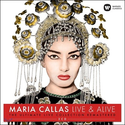 Maria Callas 마리아 칼라스 라이브 컬렉션 (Live & Alive - The Ultimate Live Collection Remastered)