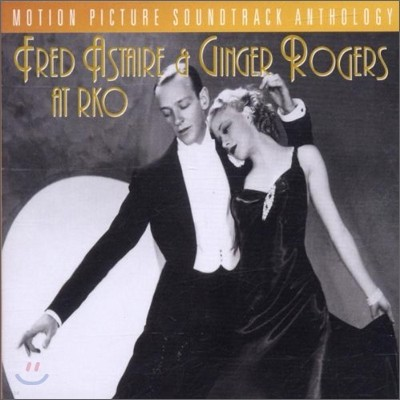 Fred Astaire & Ginger Rogers - Fred Astaire & Ginger Rogers At Rko